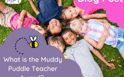 What is the Muddy Puddle Teacher Award?