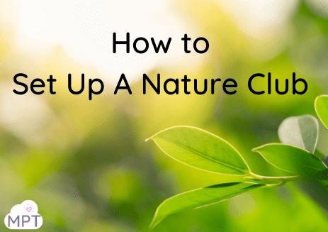 set up a nature club