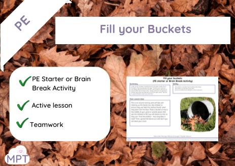 Fill your Buckets (PE Starter or Brian Break)