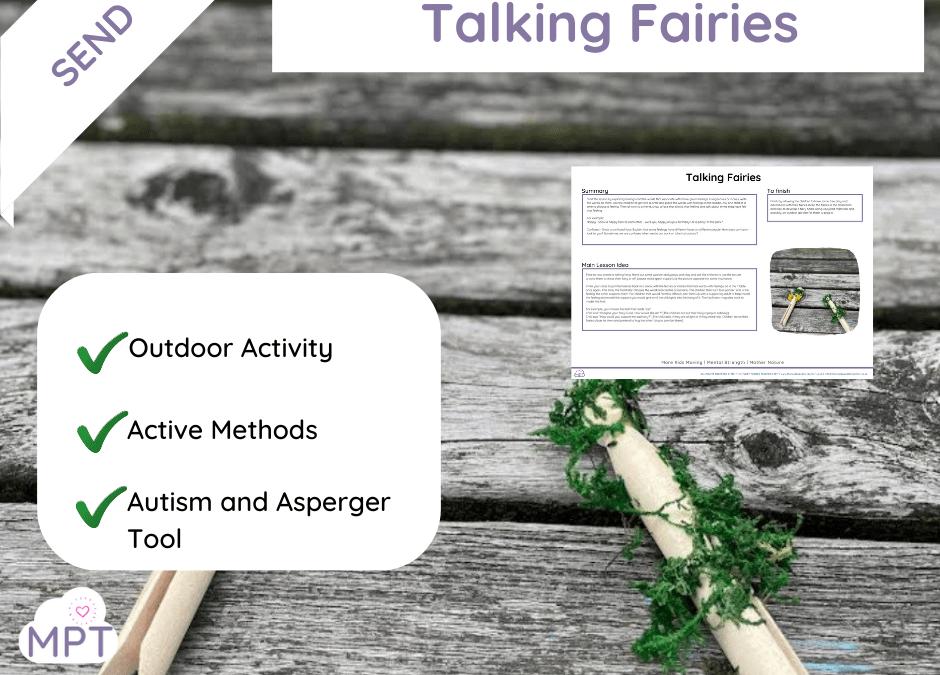 Talking Fairies (Emotions & Feelings Lesson)