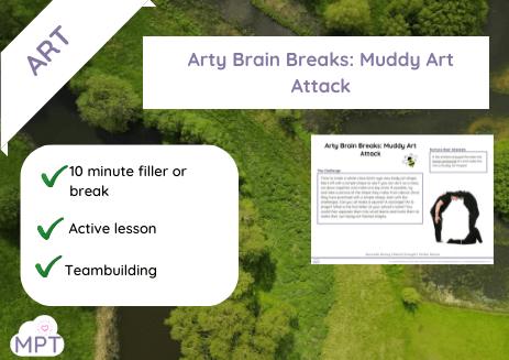 Arty Brain Breaks: Muddy Art Attack